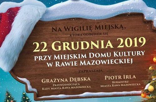 """Zaproszenie na Rawską Wigilię i do udziału w akcji """"Rodzina Rodzinie"""""""