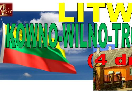 Plan pielgrzymki na Litwę: Kowno-Wilno-Troki